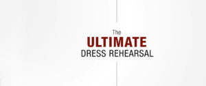 Video: The Ultimate Dress Rehearsal
